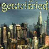 gentrifried